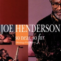 Joe Henderson : The Art of the Tenor