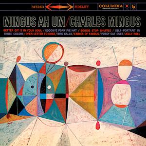 Mingus Ah Um - Charles Mingus