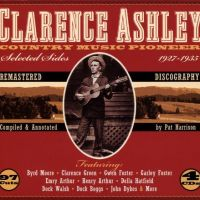 "Clarence ""Tom"" Ashley : Country Music Pioneer"