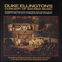 Duke Ellington's First Sacred Concert : September 16, 1965