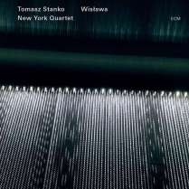Tomasz Stanko New York Quartet wislawa