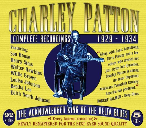 Charley Patton - The Complete Recordings